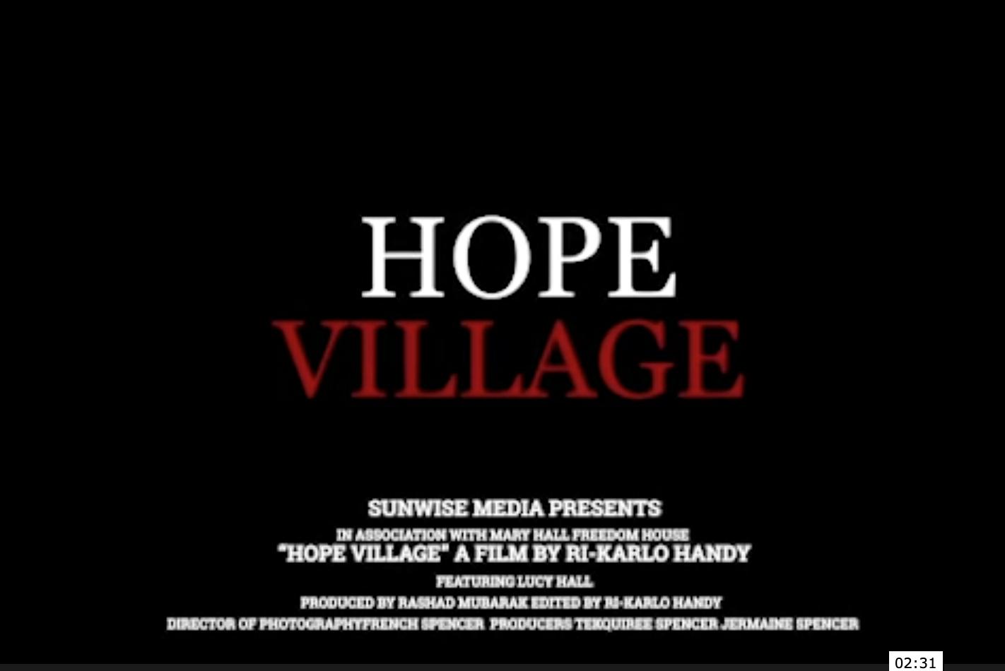 Hope Village Trailer
